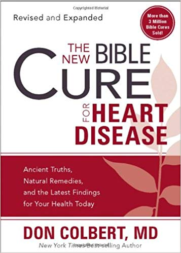 The New Bible Cure for Heart Disease by Dr. Don Colbert, MD