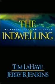 The Indwelling (Left Behind #7) Hardcover
