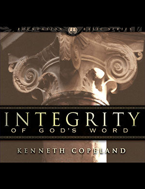 Integrity of God's Word CD Series - Kenneth Copeland