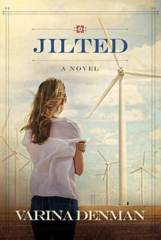 Jilted: A Novel (Mended Hearts Series) by Varina Denman