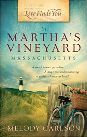 Love Finds You in Martha's Vineyard, Massachusetts by Melody Carlson