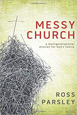 Messy Church - Ross Parsley