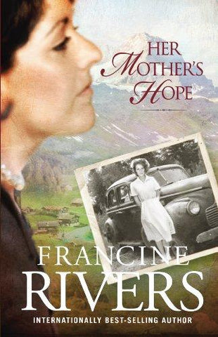 Her Mother's Hope (Marta's Legacy) by FRANCINE RIVERS PaperCover