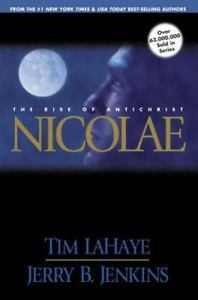 NICOLAE/THE RISE OF ANTICHRIST/TIM LAHAYE