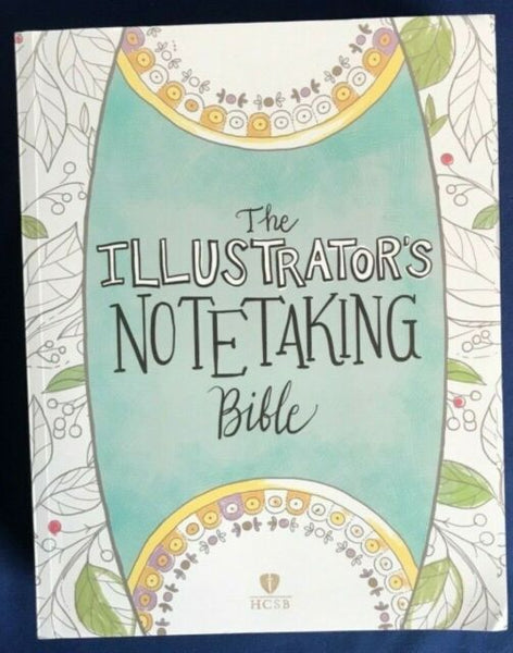 The Illustrator's Notetaking Bible HCSB paper back