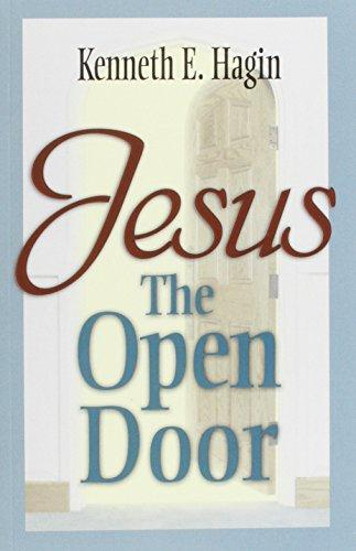 Jesus - The Open Door by Kenneth Hagin