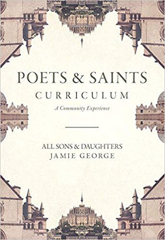 Poets and Saints Curriculum Kit - Jamie George