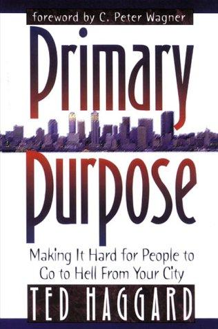 PRIMARY PURPOSE:TED HAGGARD