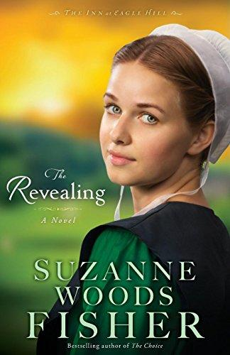 The Revealing: A Novel (The Inn at Eagle Hill) by Suzanne Woods Fisher