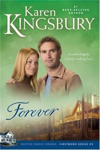 Forever by Karen Kingsbury, paper cover