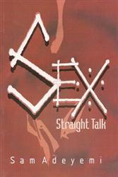 Sex Straight Talk by Pastor Sam Adeyemi