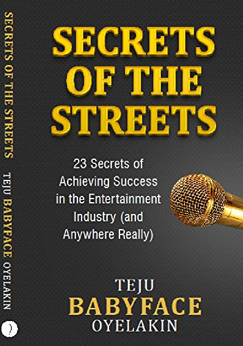 Secrets of the Streets by TEJU Babyface Oyelakin