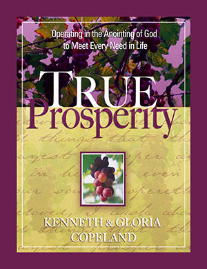 TRUE PROSPERITY AUDIO CD BY KENNETH & GLORIA COPELAND