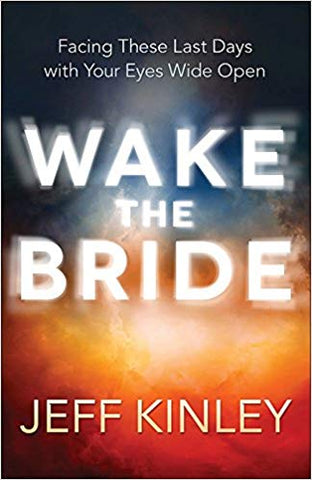 Wake The Bride - Jeff Kinley