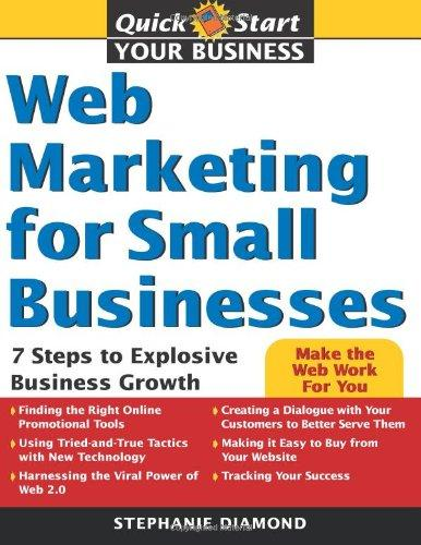 Web Marketing for Small Businesses by Stephaine Diamond