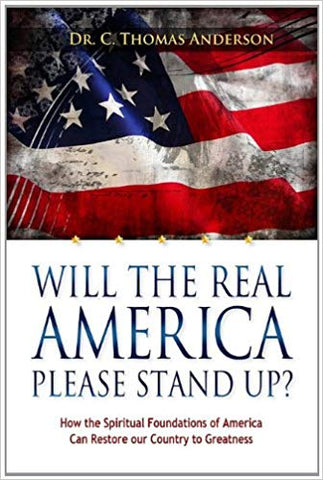 WILL THE REAL AMERICA PLEASE STAND UP? !DR. C. THOMAS ANDERSON