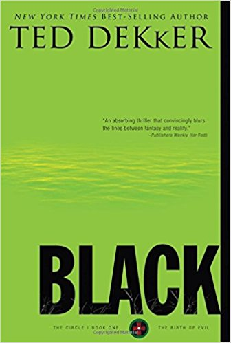 BLACK (BOOK ONE  5TH ANNIVERSARY EDITION) / TED DEKKER