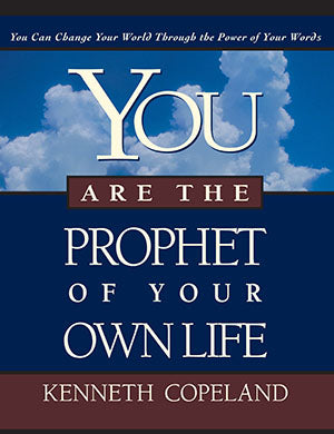 YOU ARE THE PROPHET OF YOUR OWN LIFE AUDIO CD KENNETH COPELAND
