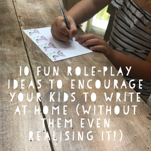 10 ways to encourage writing at home for fun using role-play.