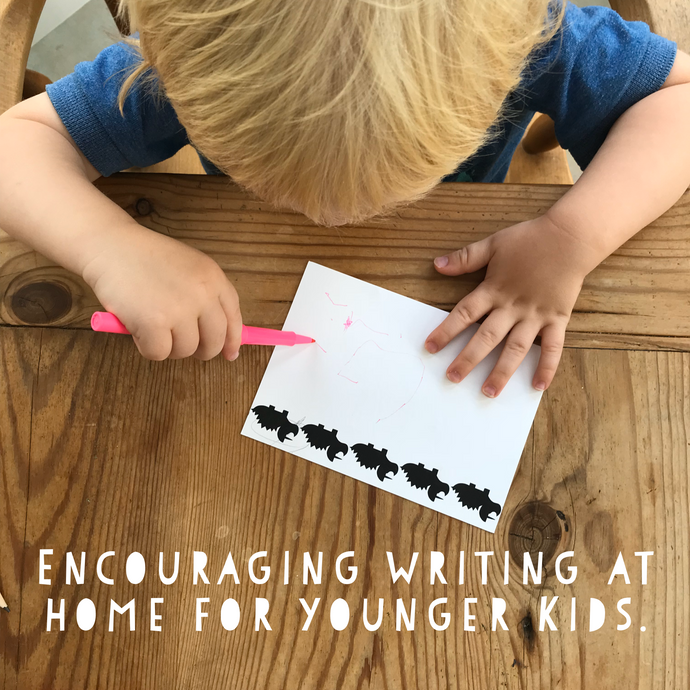 Encouraging Writing at Home for Younger Kids.