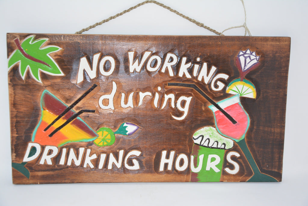 NO WORKING DURING DRINKING HOURS SIGN (LEMON IMAGE)