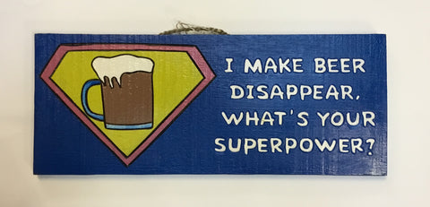 SUPER POWER BEER SIGN 20X50CMS