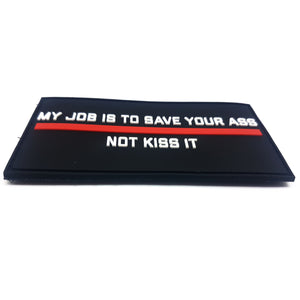 MY JOB IS TO SAVE YOUR ASS Red Edition PVC-Patch - Polizeimemesshop
