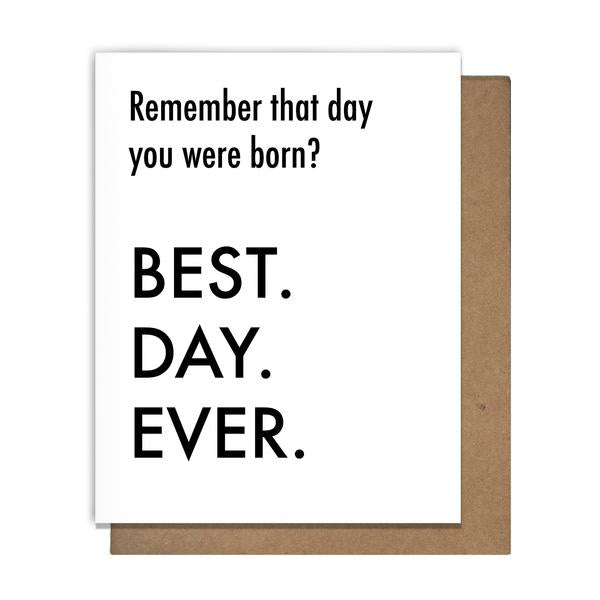 20054  Best Day Ever Born Greeting Card