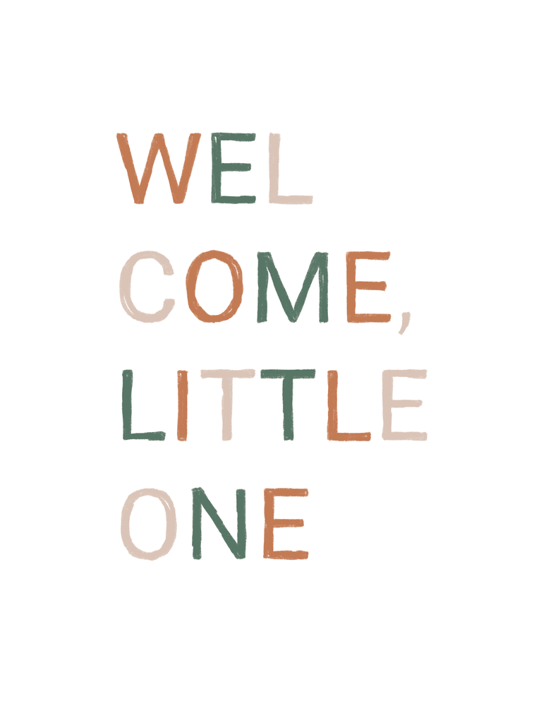 Welcome Little One Text