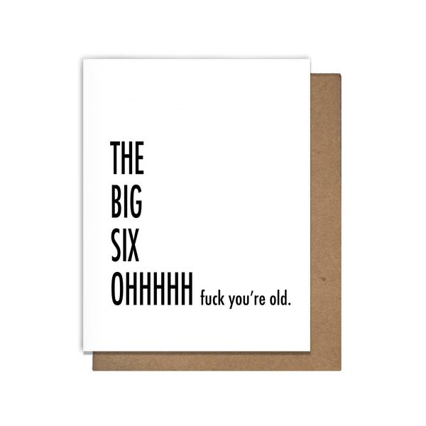 Six Oh Birthday Card