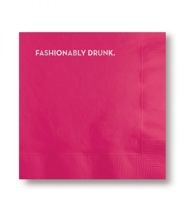 #619 Fashionably Drunk Napkins