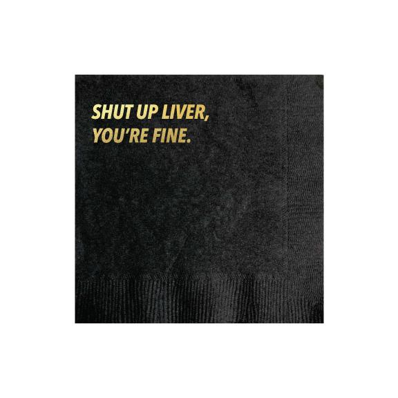 30210 Shut Up Liver Cocktail Napkin