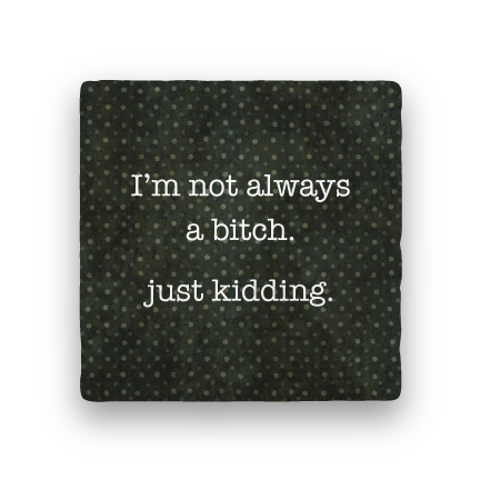 just kidding coaster