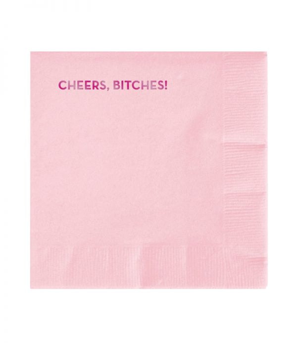 cheers, bitches napkins