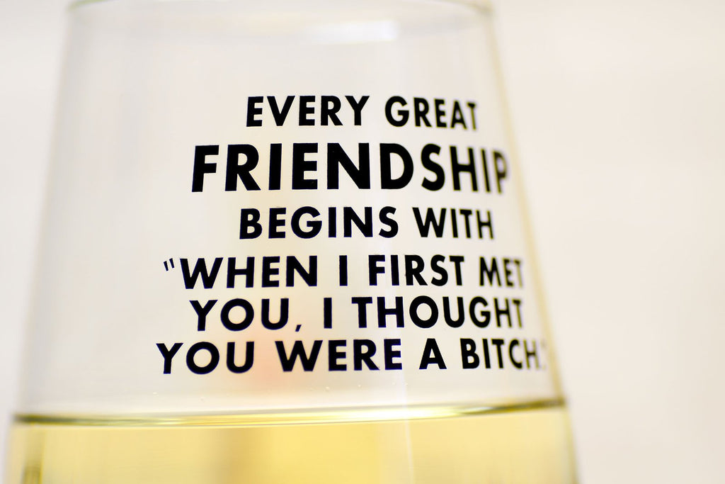 every great friendship glass