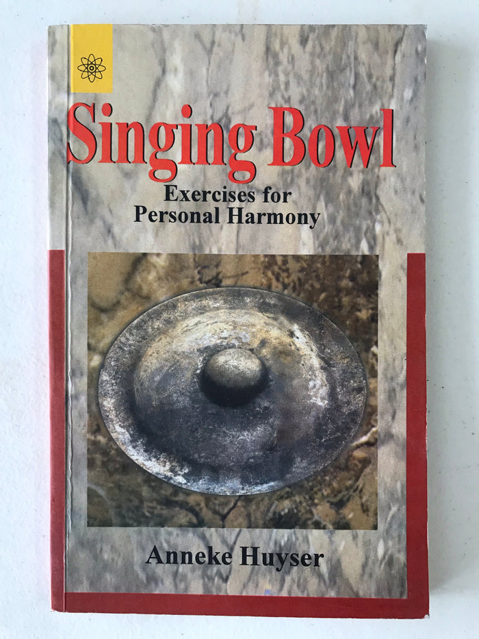 Singing Bowl: Exercises for Personal Harmony