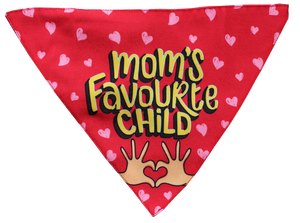 Mom's Favourite Child - Adjustable Dog Bandana/ Dog Scarf