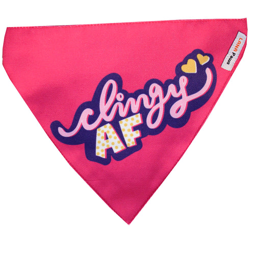 Clingy AF - Adjustable Dog Bandana