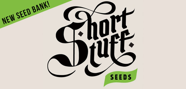 Short Stuff Seeds - new seed bank Natural Selection Leeds