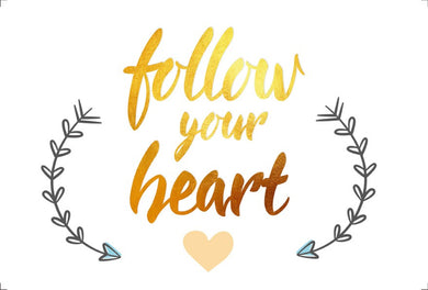 Poster Follow your Heart All The Tribes CG-1589