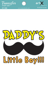 Transfer Termo Colante Iron On Bigode Mustache Daddy's Little Boy Bebe FP-1069