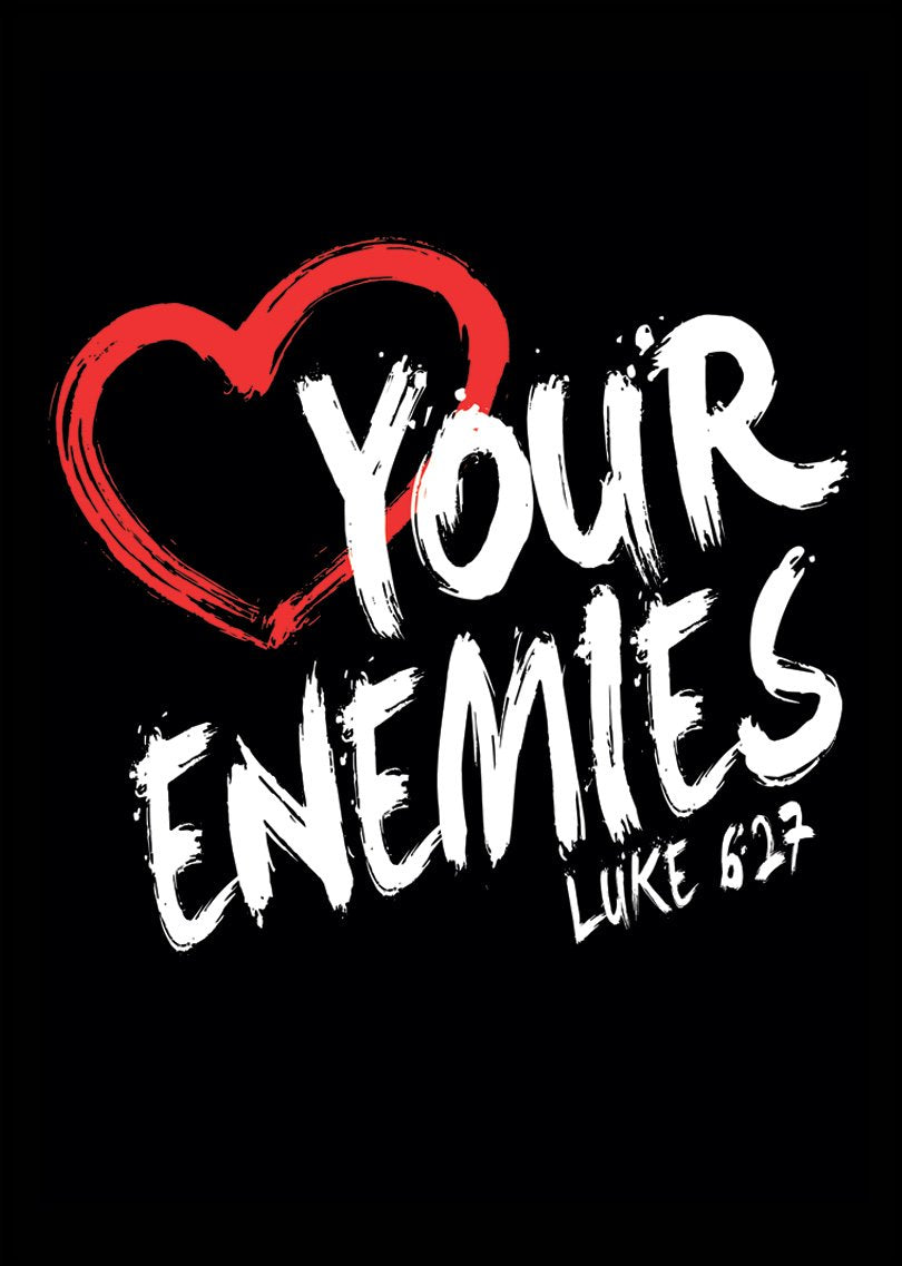 Poster Love Your Enemies #1197