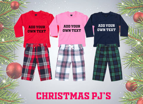 Christmas PJ's - Your Own Text... Baby Sizes