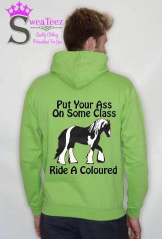 Put Your Ass On Some Class .. Slogan Hoodie