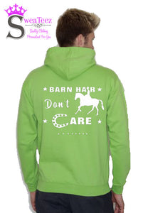 Barn hair Don't Care... Slogan Hoodie