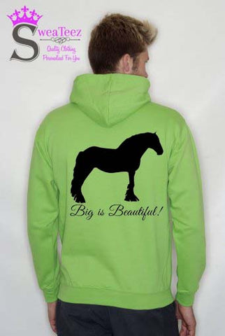 Big is Beautiful .... Slogan Hoodie