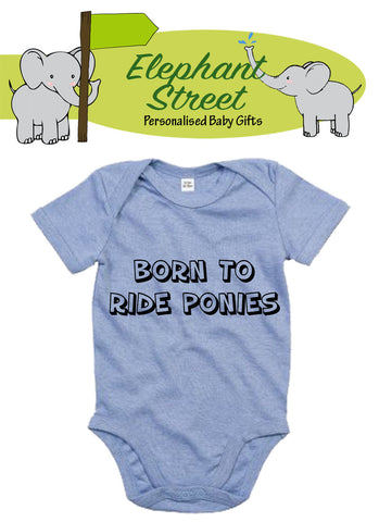 Born To Ride Ponies... Baby Vest