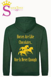 Horses Are like chocolates...... Slogan Hoodie
