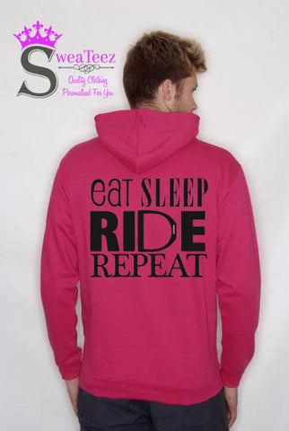 Eat sleep ride Repeat.. Slogan Hoodie
