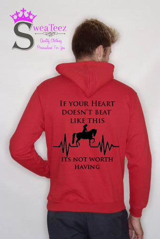 The way your heart beats.... Slogan Hoodie